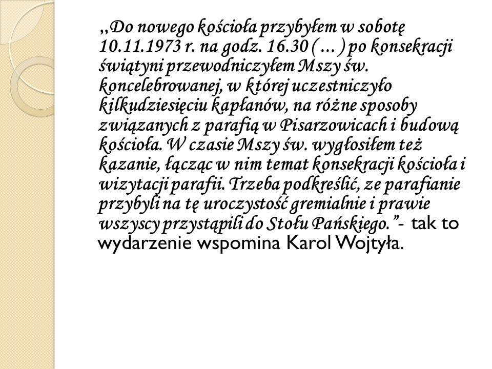 """""""Do nowego kościoła przybyłem w sobotę 10. 11. 1973 r. na godz. 16"""
