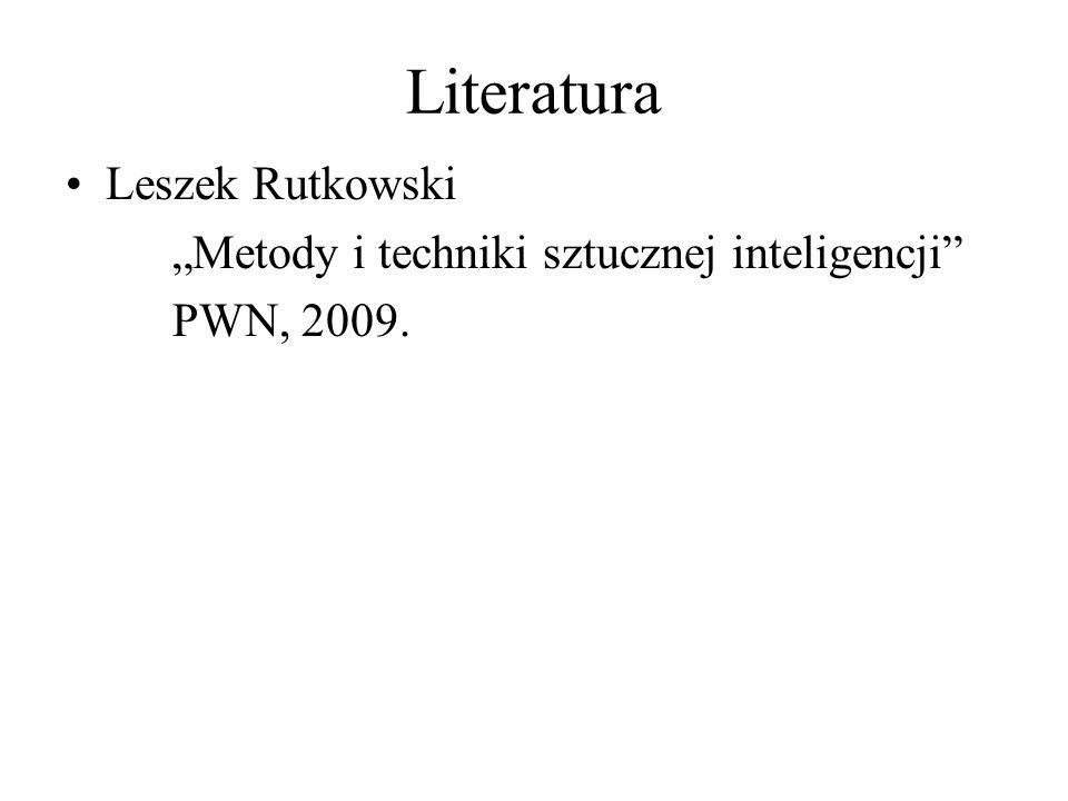 """Literatura Leszek Rutkowski """"Metody i techniki sztucznej inteligencji"""