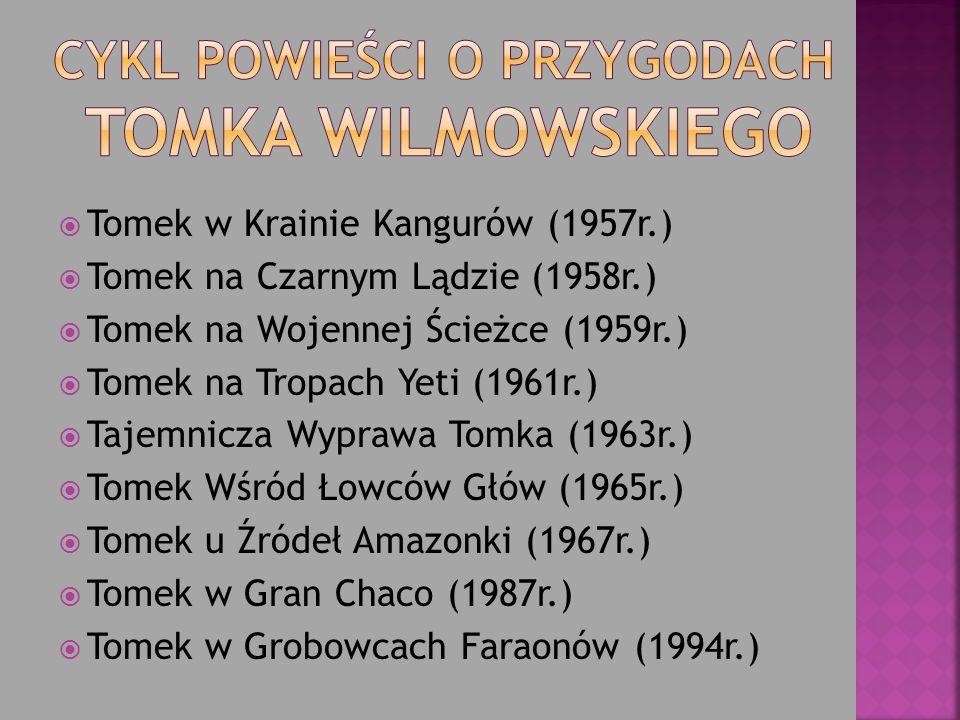 Cykl powieści o przygodach Tomka Wilmowskiego