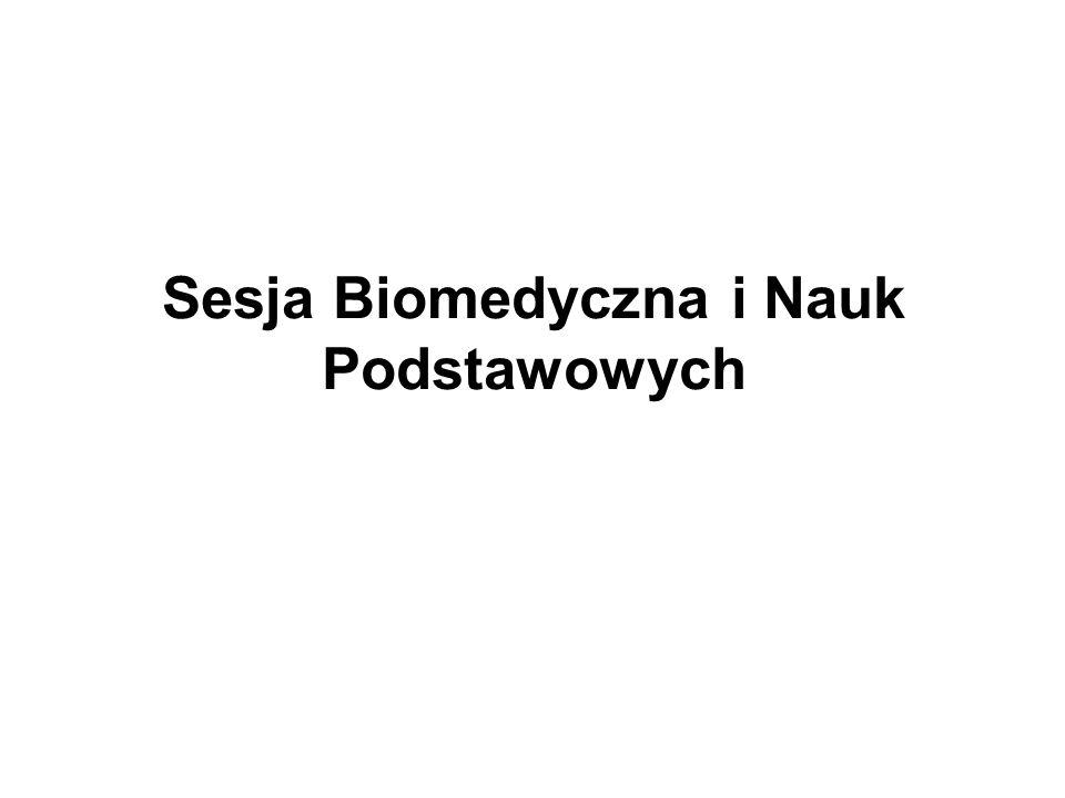 Sesja Biomedyczna i Nauk Podstawowych