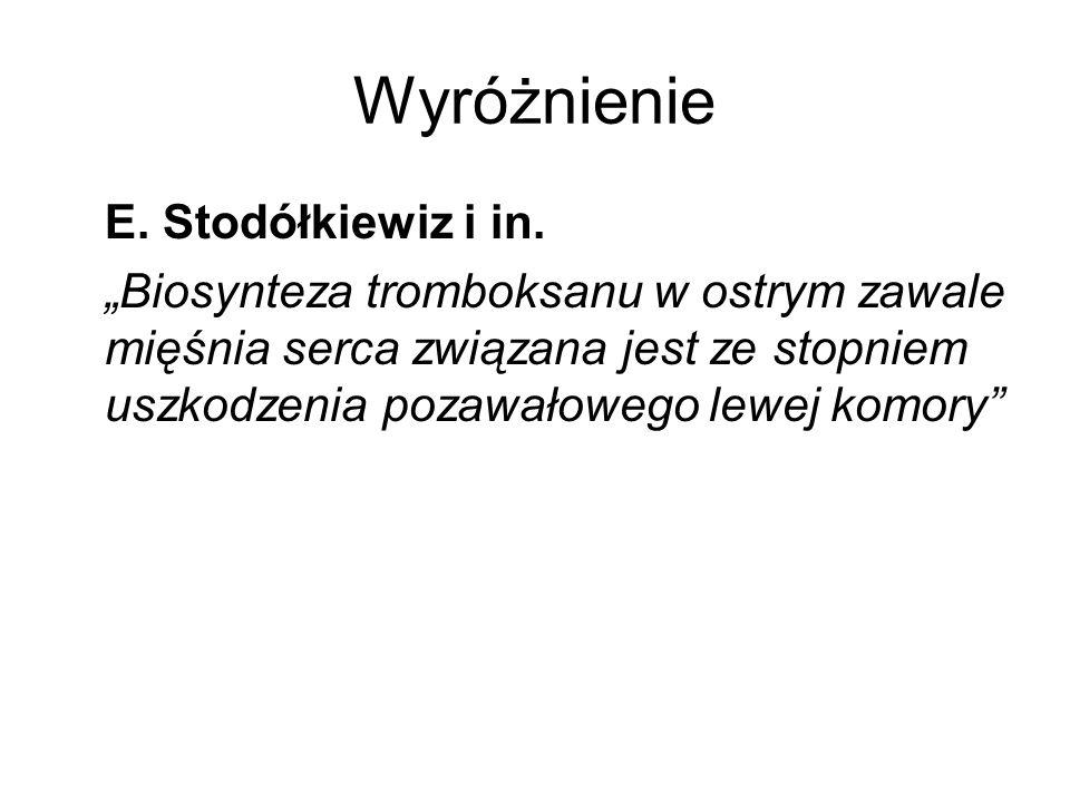 Wyróżnienie E. Stodółkiewiz i in.