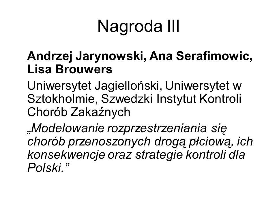 Nagroda III Andrzej Jarynowski, Ana Serafimowic, Lisa Brouwers