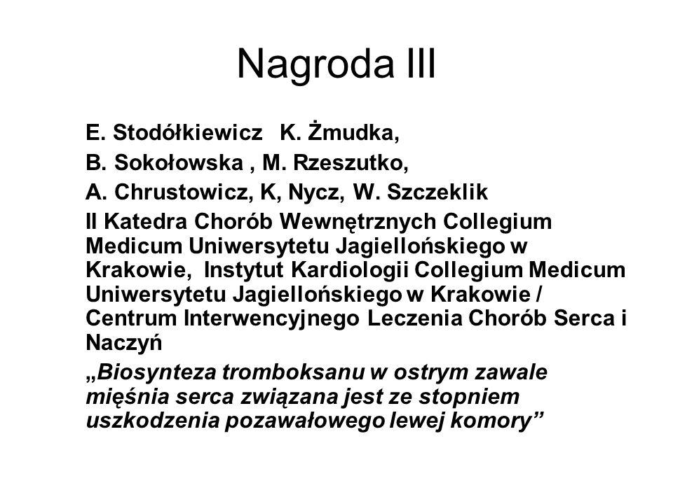 Nagroda III E. Stodółkiewicz K. Żmudka, B. Sokołowska , M. Rzeszutko,