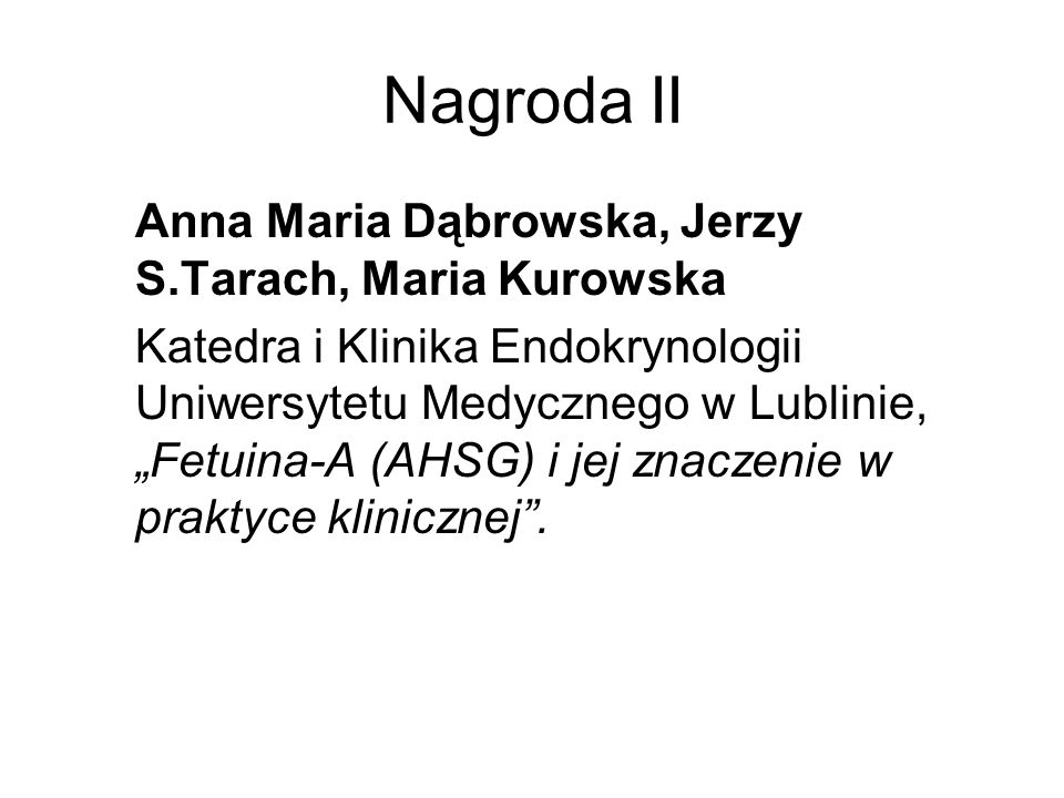 Nagroda II Anna Maria Dąbrowska, Jerzy S.Tarach, Maria Kurowska