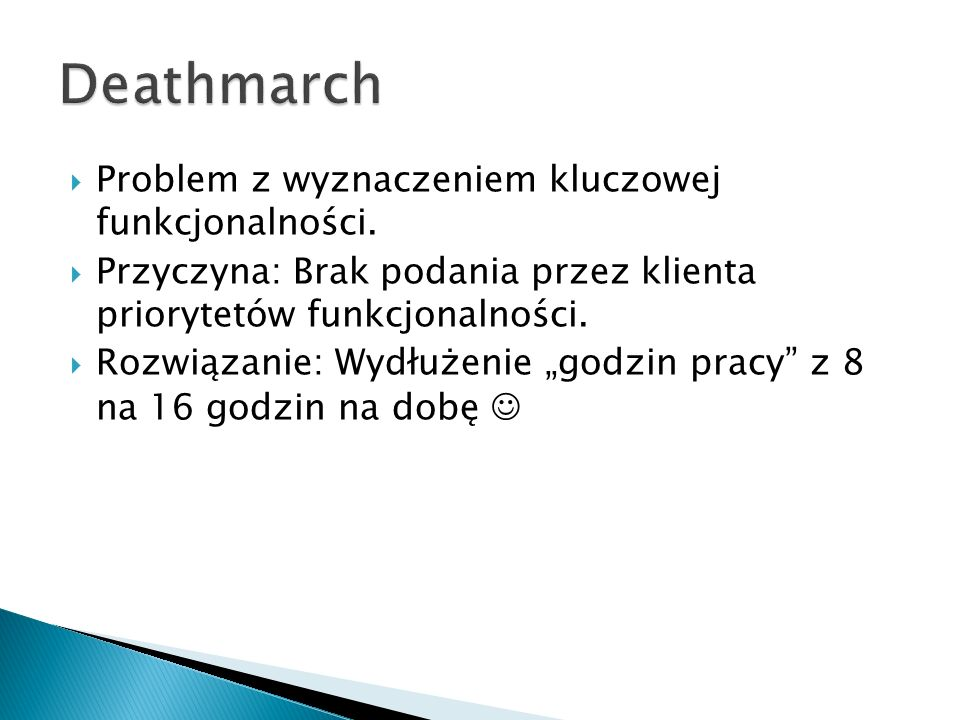 Deathmarch Problem z wyznaczeniem kluczowej funkcjonalności.