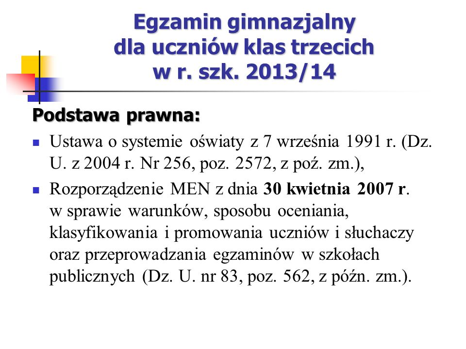 Egzamin gimnazjalny dla uczniów klas trzecich w r. szk. 2013/14