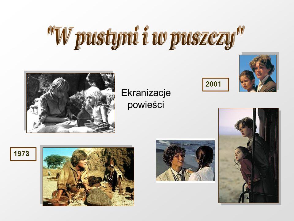 W pustyni i w puszczy 2001 Ekranizacje powieści 1973