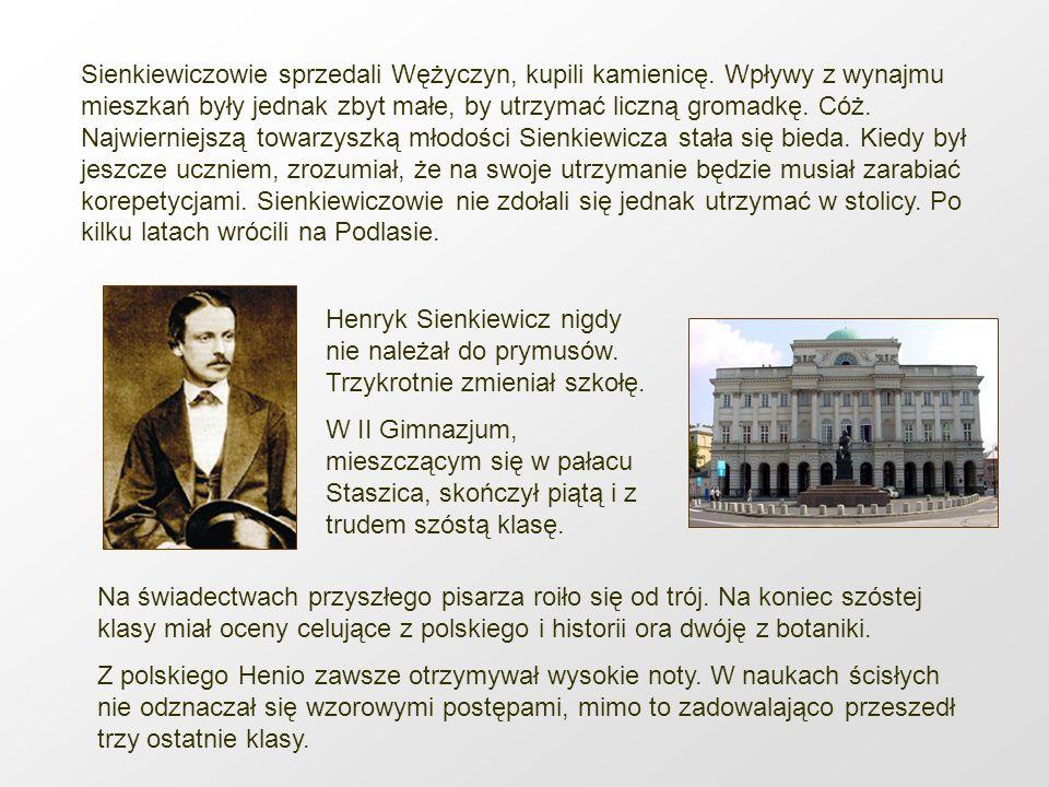 Sienkiewiczowie sprzedali Wężyczyn, kupili kamienicę