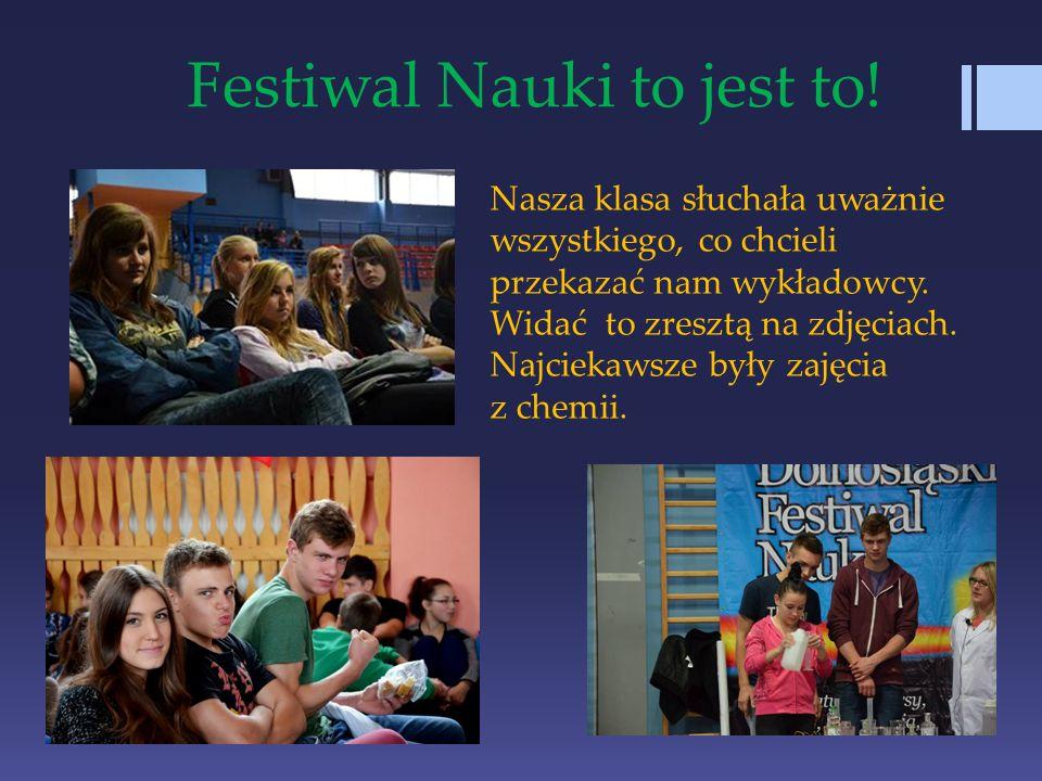 Festiwal Nauki to jest to!