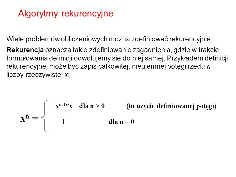 xn = Algorytmy rekurencyjne