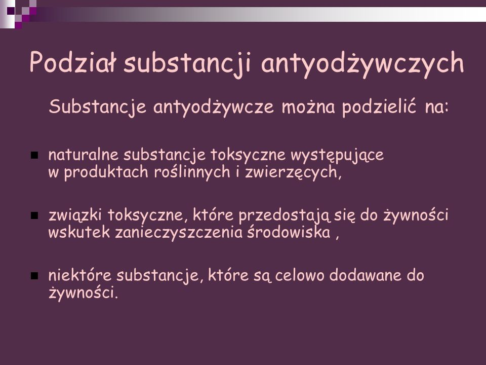 Podział substancji antyodżywczych