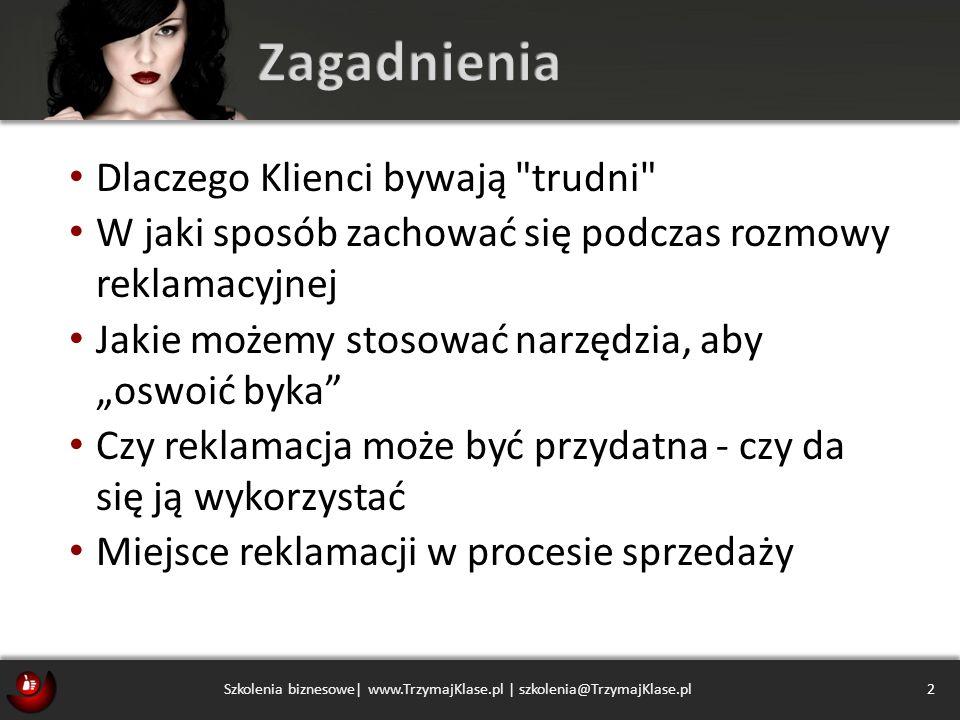 Szkolenia biznesowe| www.TrzymajKlase.pl | szkolenia@TrzymajKlase.pl