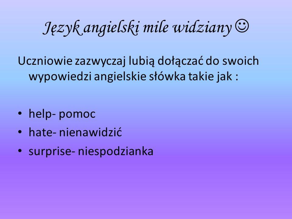 Język angielski mile widziany 
