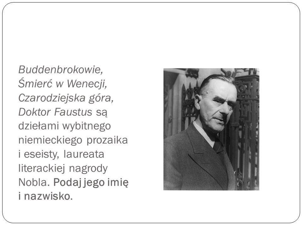 Buddenbrokowie, Śmierć w Wenecji, Czarodziejska góra, Doktor Faustus są dziełami wybitnego niemieckiego prozaika i eseisty, laureata literackiej nagrody Nobla.