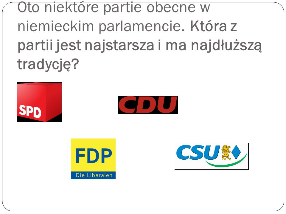 Oto niektóre partie obecne w niemieckim parlamencie