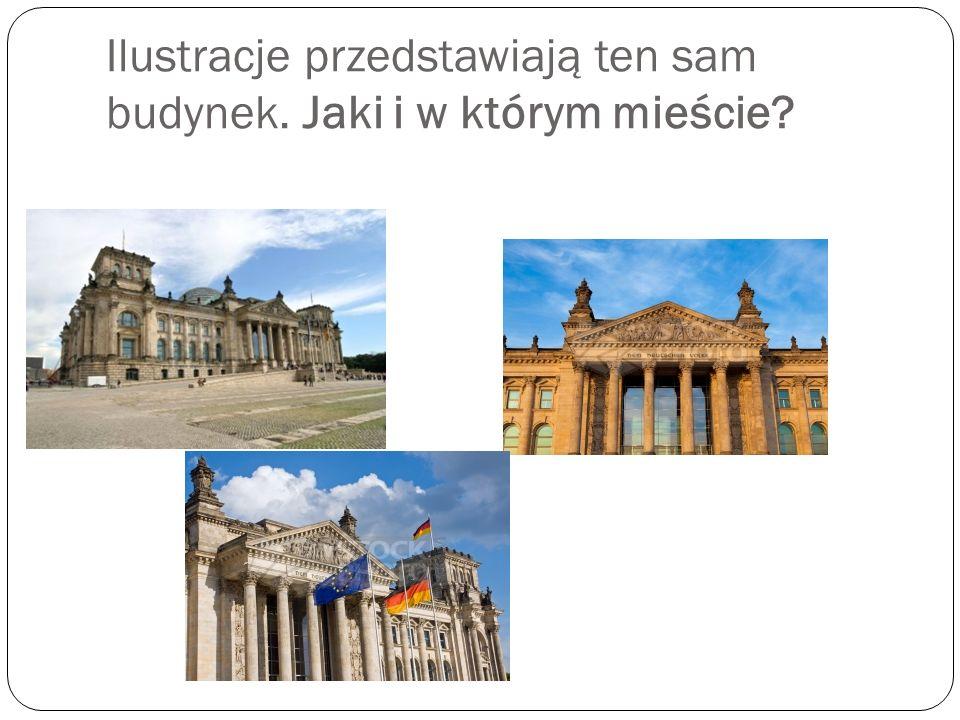 Ilustracje przedstawiają ten sam budynek. Jaki i w którym mieście