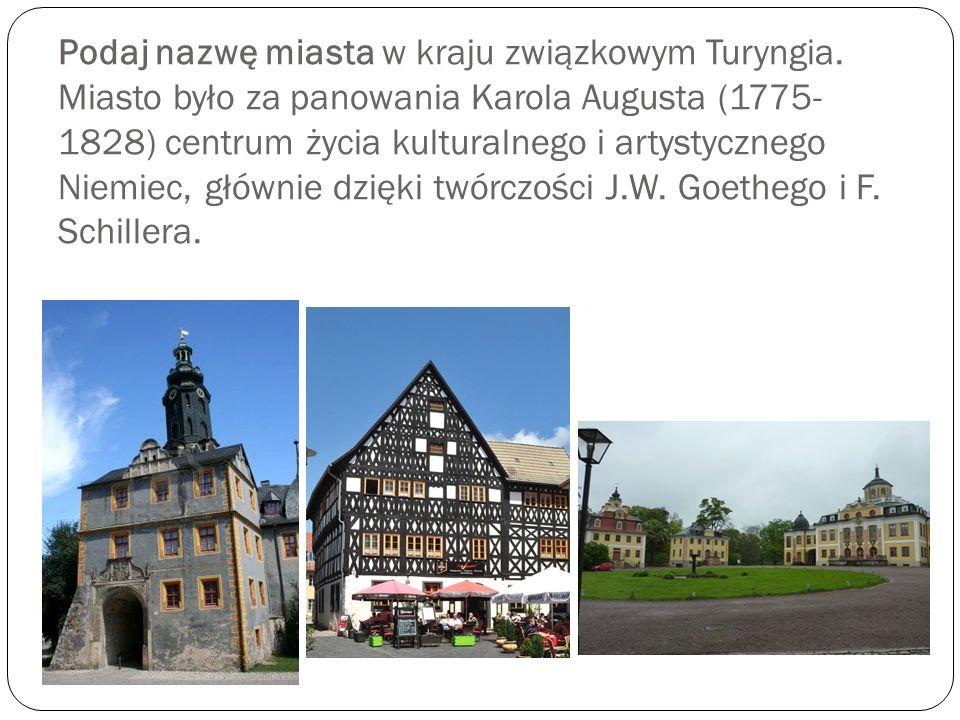 Podaj nazwę miasta w kraju związkowym Turyngia