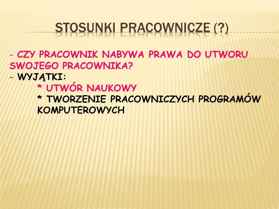 STOSUNKI PRACOWNICZE ( )