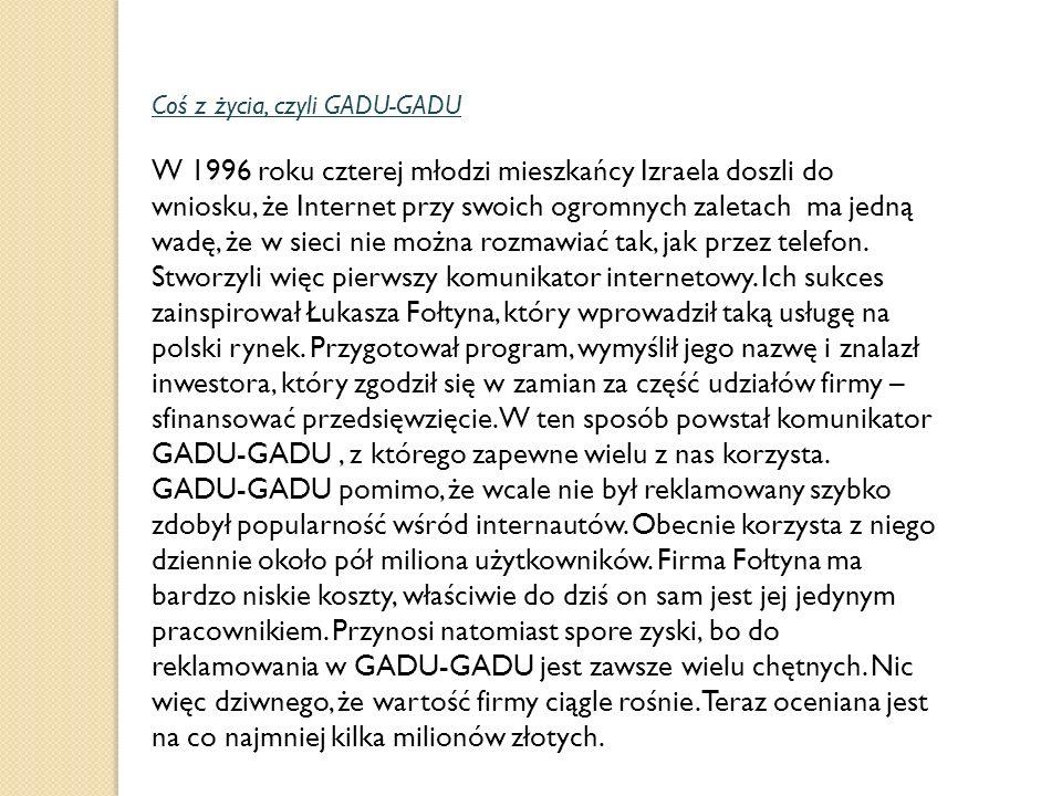 Coś z życia, czyli GADU-GADU