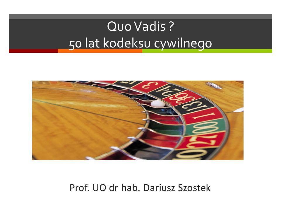 Quo Vadis 50 lat kodeksu cywilnego