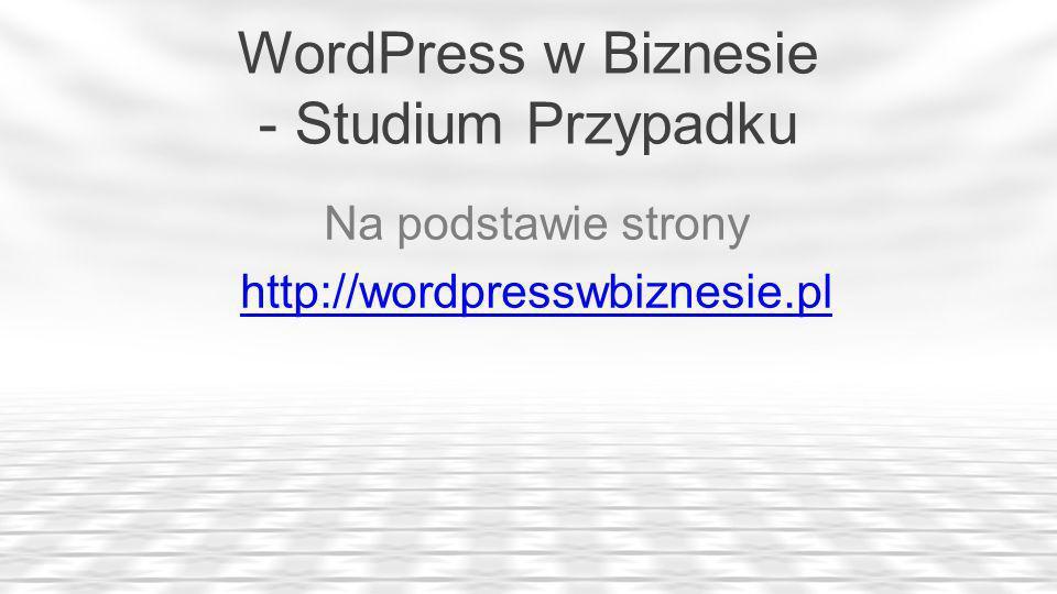 WordPress w Biznesie - Studium Przypadku