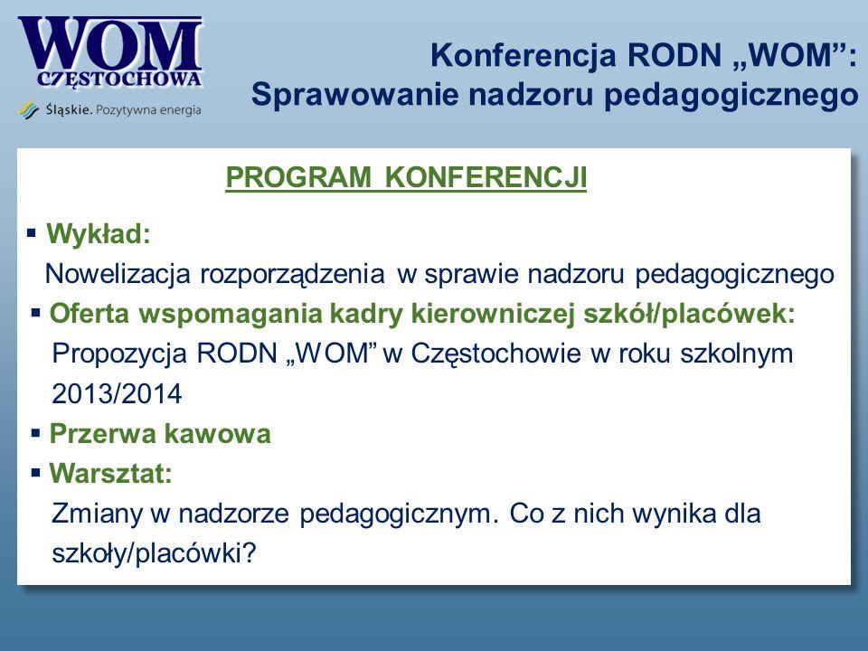 """Konferencja RODN """"WOM : Sprawowanie nadzoru pedagogicznego"""