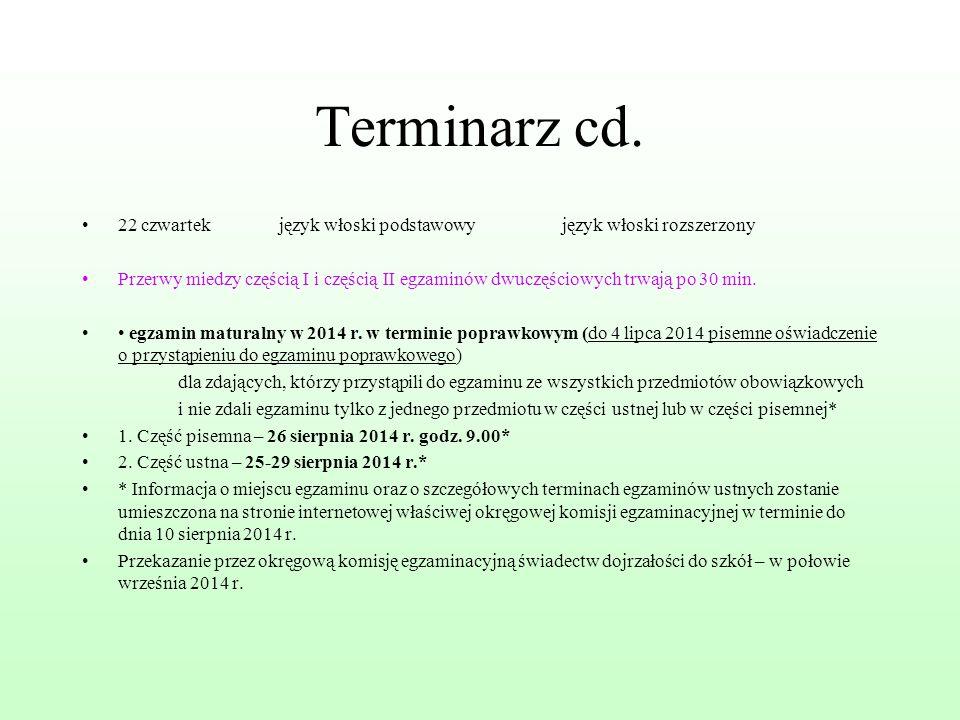 Terminarz cd. 22 czwartek język włoski podstawowy język włoski rozszerzony.