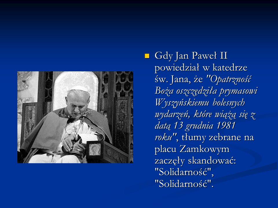 Gdy Jan Paweł II powiedział w katedrze św