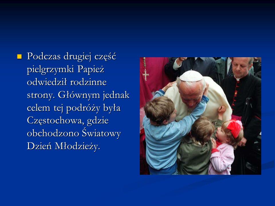 Podczas drugiej część pielgrzymki Papież odwiedził rodzinne strony
