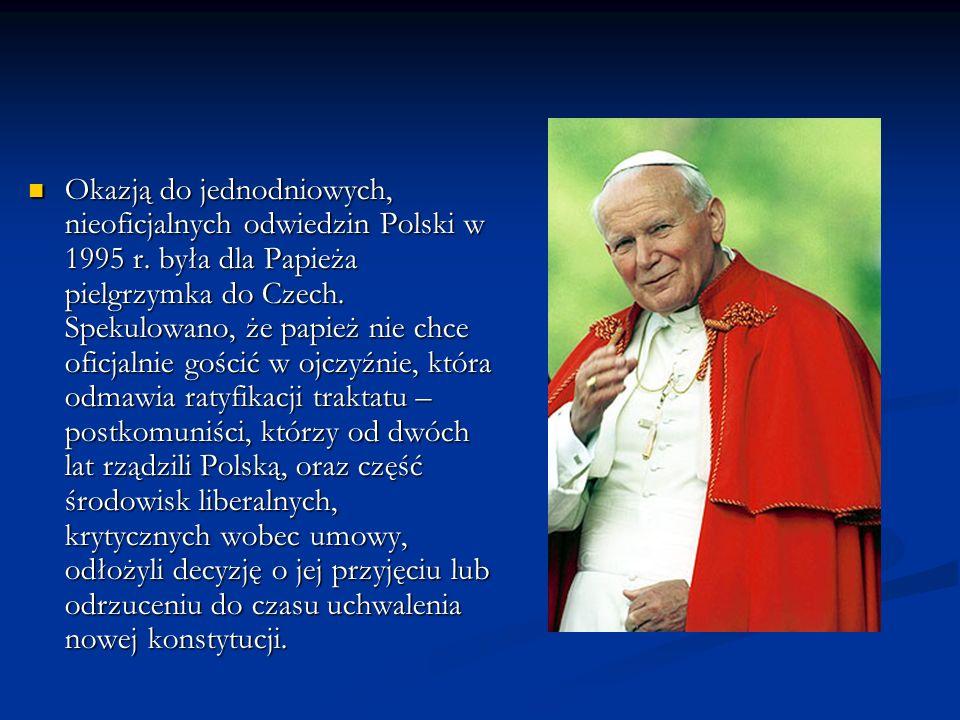 Okazją do jednodniowych, nieoficjalnych odwiedzin Polski w 1995 r