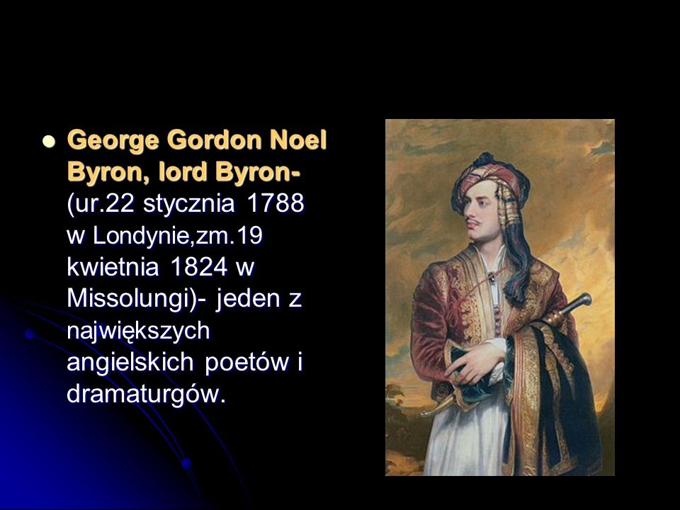 George Gordon Noel Byron, lord Byron- (ur