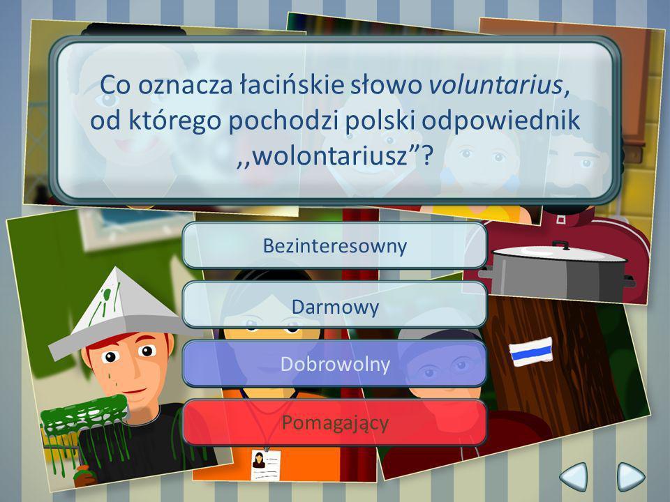 Co oznacza łacińskie słowo voluntarius,