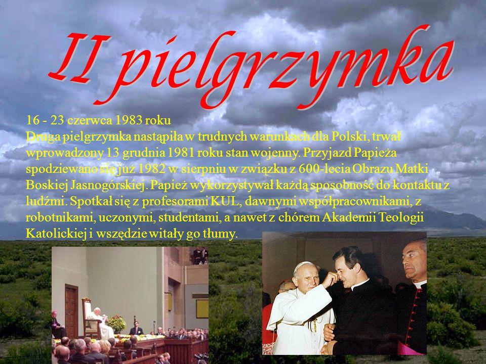 II pielgrzymka 16 - 23 czerwca 1983 roku