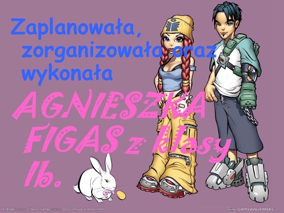 AGNIESZKA FIGAS z klasy Ib.