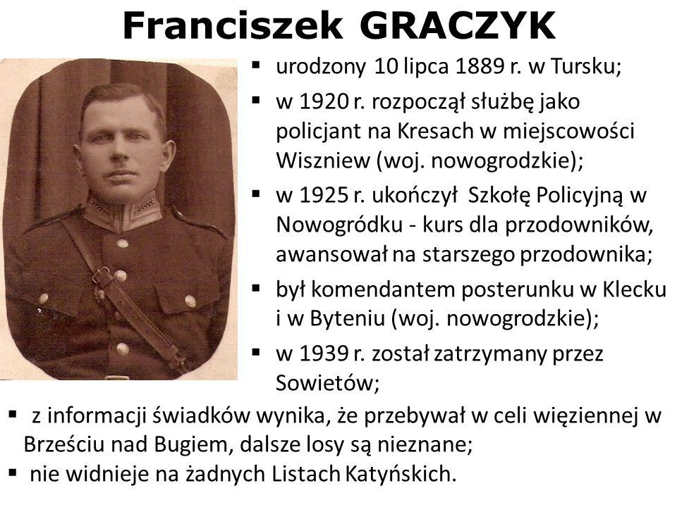 Franciszek GRACZYK urodzony 10 lipca 1889 r. w Tursku;
