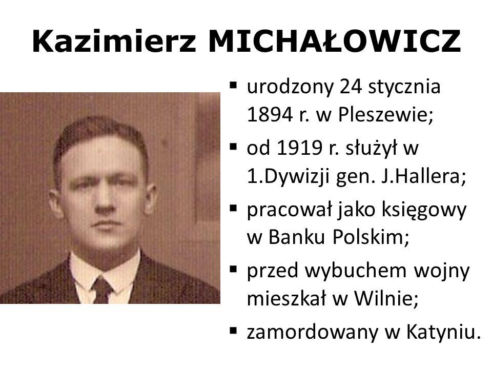 Kazimierz MICHAŁOWICZ