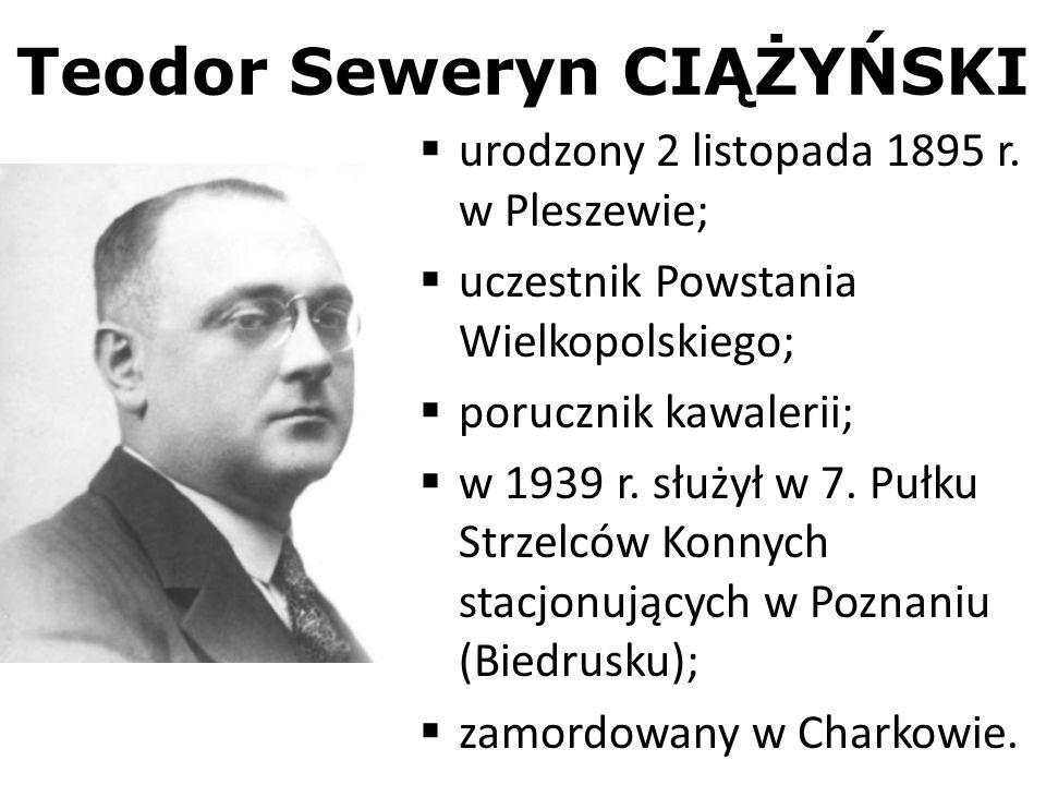 Teodor Seweryn CIĄŻYŃSKI