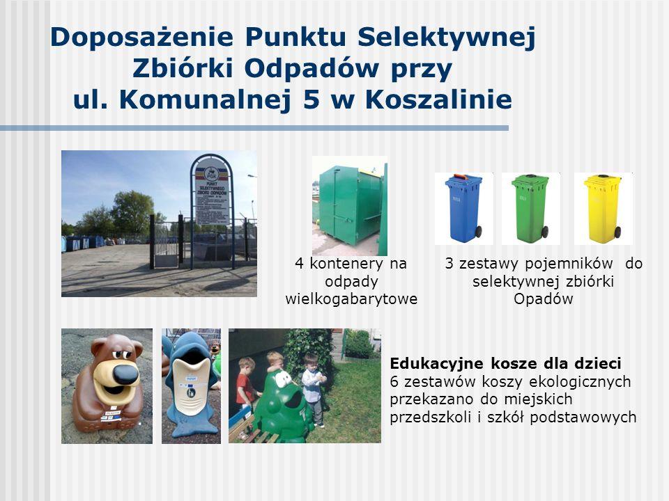 Doposażenie Punktu Selektywnej Zbiórki Odpadów przy ul