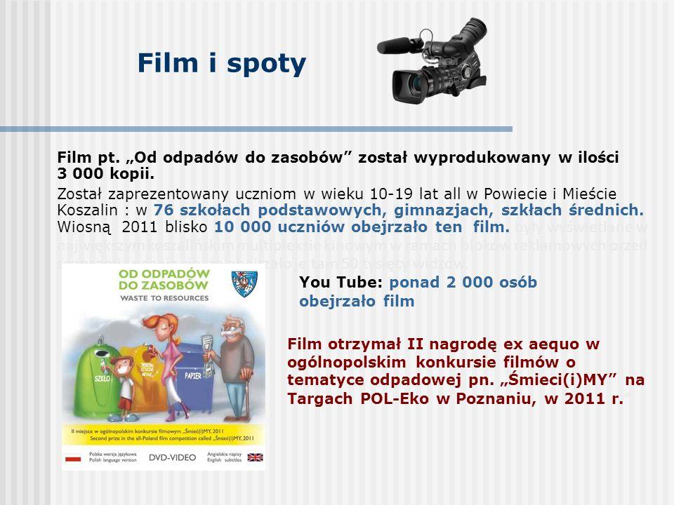 """Film i spoty Film pt. """"Od odpadów do zasobów został wyprodukowany w ilości 3 000 kopii."""
