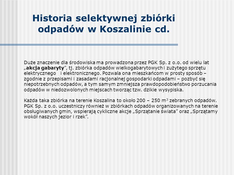 Historia selektywnej zbiórki odpadów w Koszalinie cd.