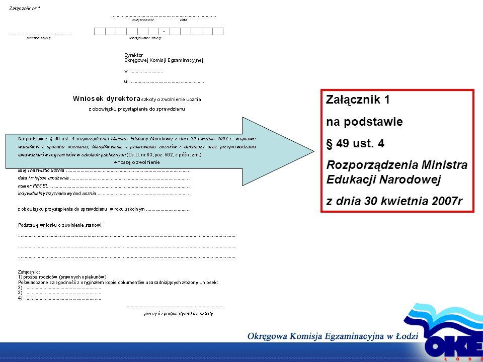 Załącznik 1 na podstawie. § 49 ust. 4. Rozporządzenia Ministra Edukacji Narodowej.