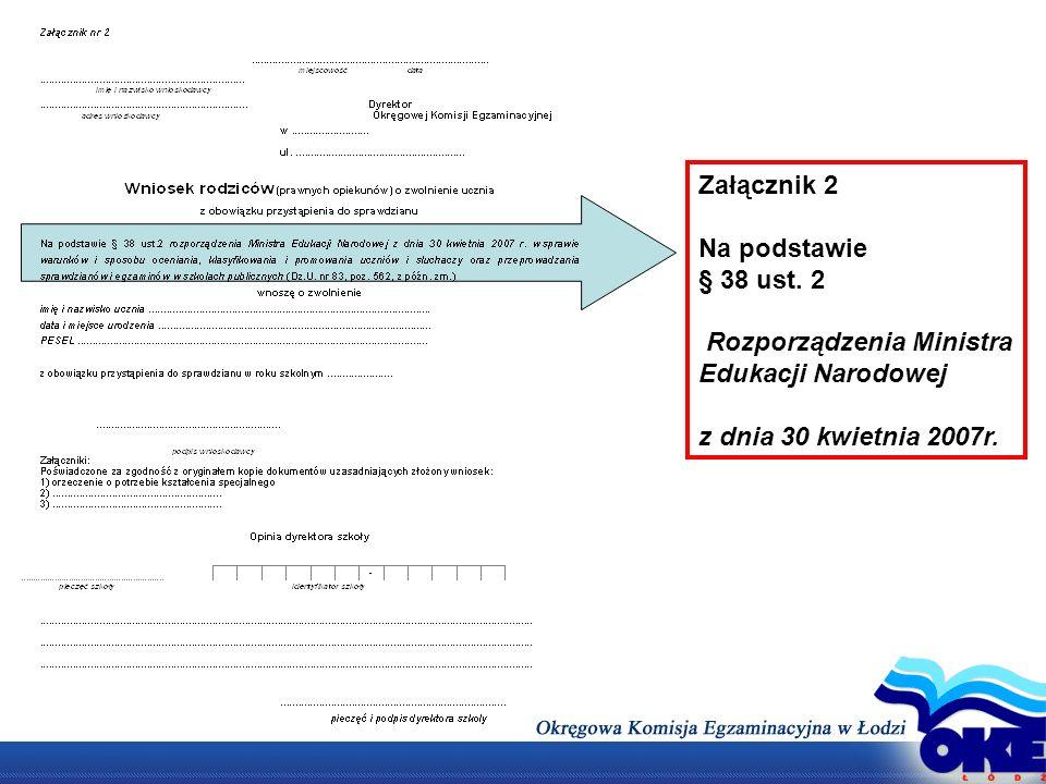 Załącznik 2 Na podstawie. § 38 ust. 2. Rozporządzenia Ministra Edukacji Narodowej.