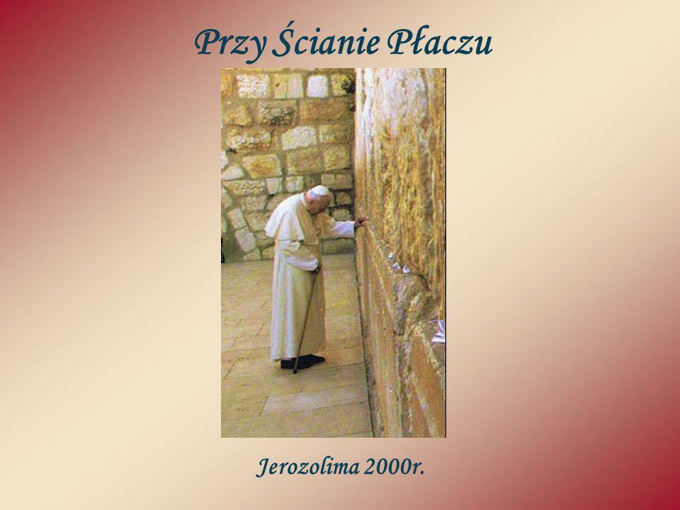 Przy Ścianie Płaczu Jerozolima 2000r.