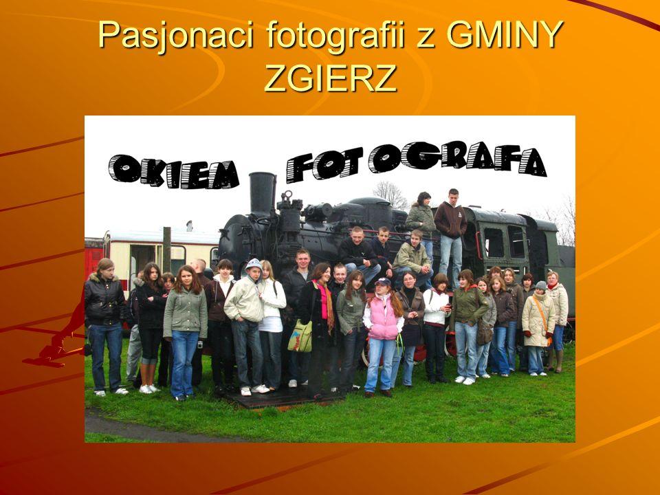 Pasjonaci fotografii z GMINY ZGIERZ