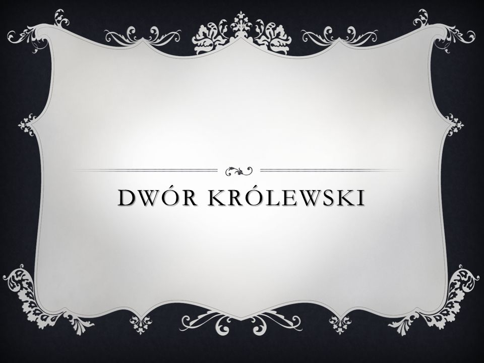 Dwór Królewski