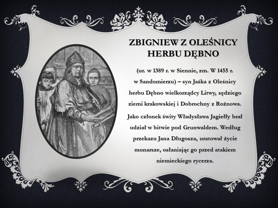 Zbigniew z Oleśnicy herbu Dębno