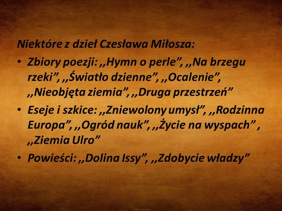 Niektóre z dzieł Czesława Miłosza: