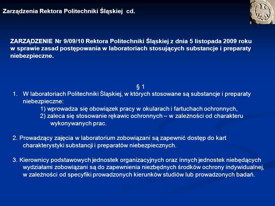 Zarządzenia Rektora Politechniki Śląskiej cd.