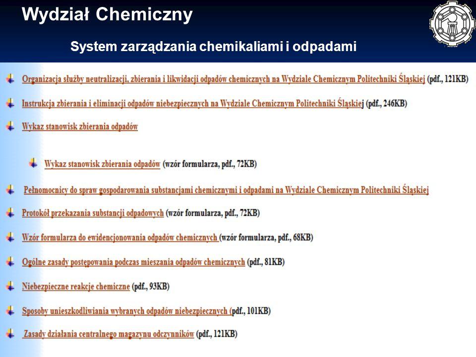 Wydział Chemiczny System zarządzania chemikaliami i odpadami
