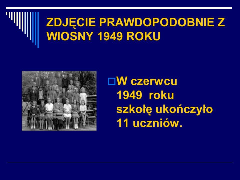 ZDJĘCIE PRAWDOPODOBNIE Z WIOSNY 1949 ROKU